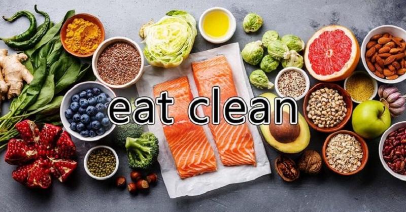 Eat clean là như thế nào?